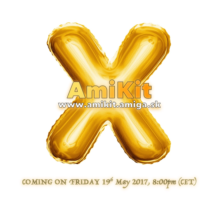 AmiKit X coming on Friday 19th May 2017, 8:00pm (CET